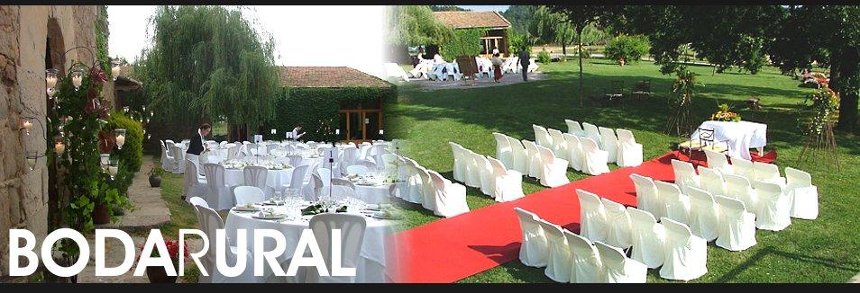 Boda rural bodas rurales organizacion de bodas bodas barcelona casa rural para bodas y - Boda en casa rural ...
